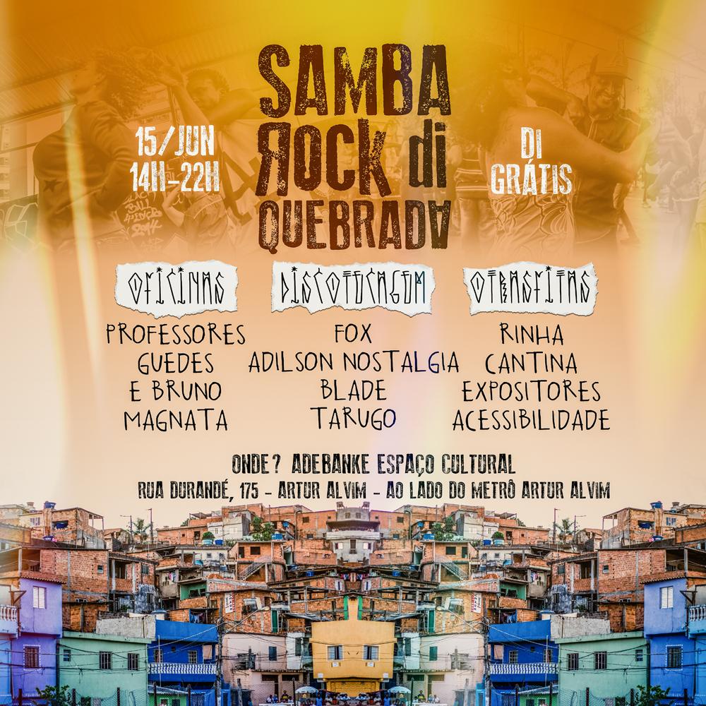 Samba Rock Di Quebrada em junho invade o extremo da ZL de São Paulo