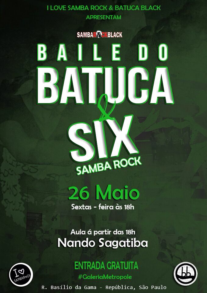 Baile do Batuca e Six Samba Rock amanhã na região central de Sampa #nota