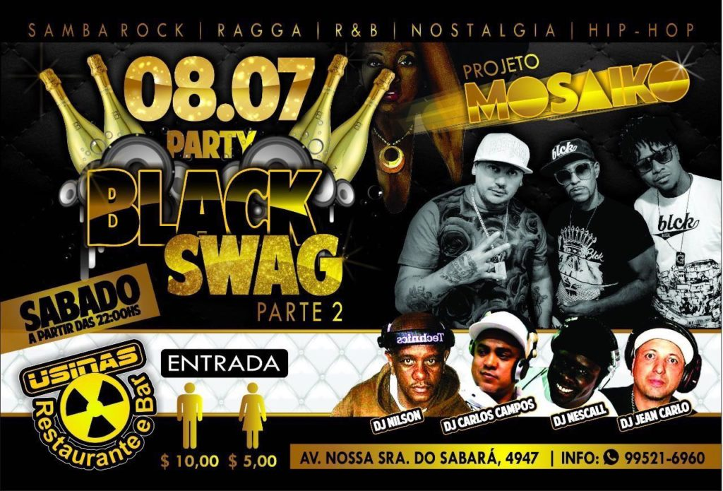 Black Swag reúne DJs e tem apresentação do Projeto Mosaiko #nota