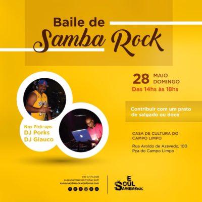 Eu Soul Samba Rock realiza baile na Casa de Cultura do Campo Limpo #nota