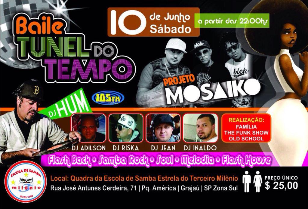 Neste sábado tem Baile Túnel do Tempo com DJ Hum e atrações #nota