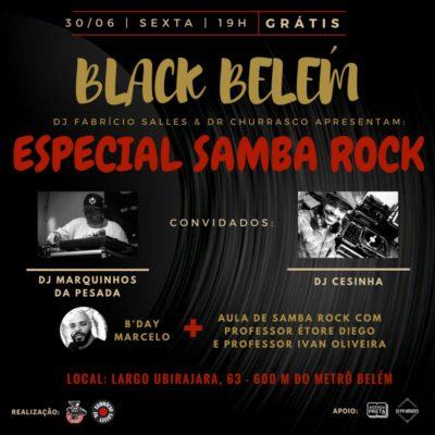 Black Belém tem Especial Samba Rock; É hoje #nota