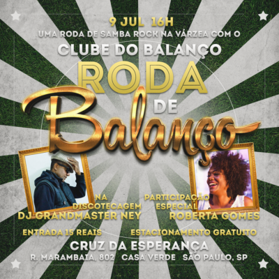 Roda de Balanço no Cruz com Clube do Balanço contará com participação de Roberta Gomes e DJ Grandmaster Ney