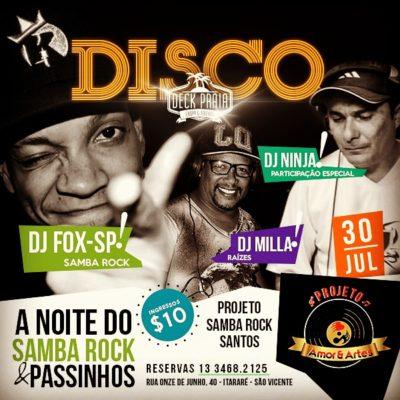 A Noite do Samba Rock e Passinhos com DJs Fox, Milla e Ninja na baixada santista  #nota