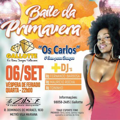 Em setembro tem Baile da Primavera com equipes Gallotte e Os Carlos #nota