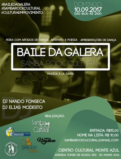 Baile da Galera Samba Rock Cultural neste domingo #nota
