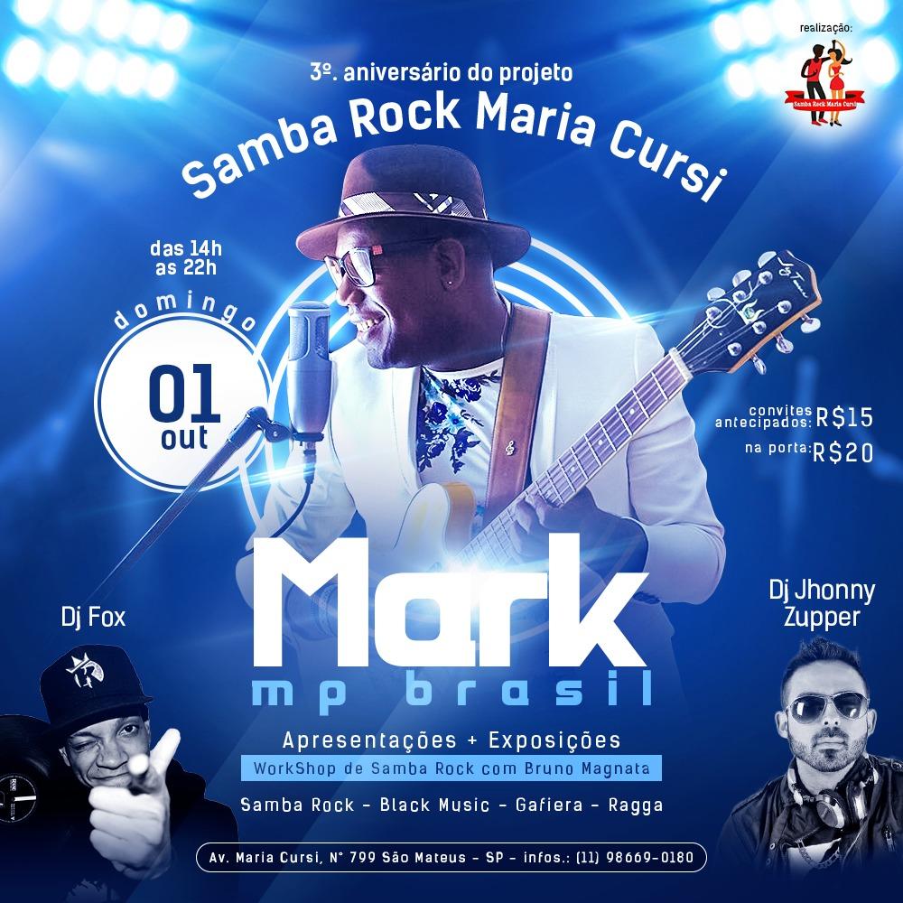 Mark MP Brasil, DJ Fox e DJ Jhonny Zupper se apresentam no projeto Samba Rock Maria Cursi #nota