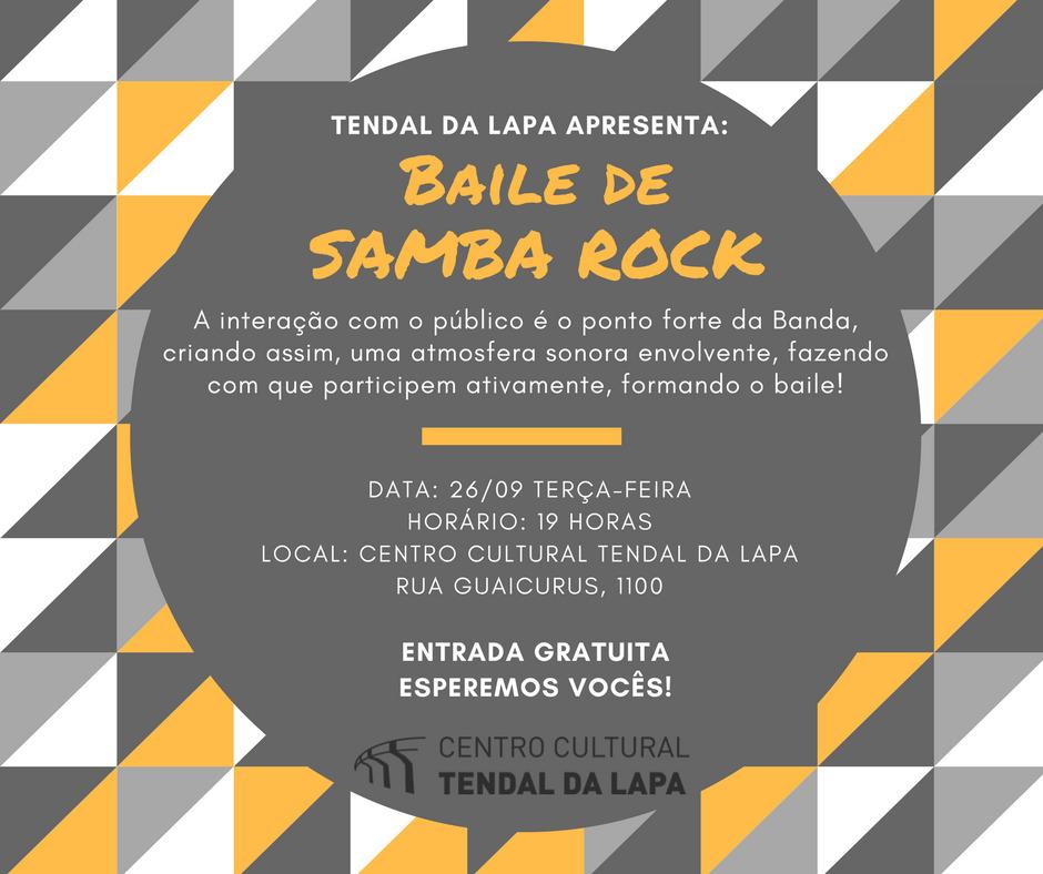 Tendal da Lapa apresenta Baile de Samba Rock #nota