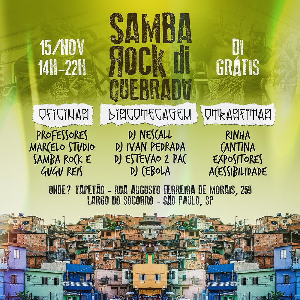 Próxima edição do Samba Rock Di Quebrada acontecerá na zona sul de SP #nota