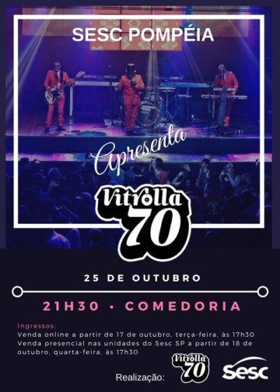 Vitrolla 70 realiza show na Comedoria do SESC Pompeia #nota