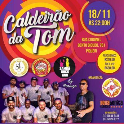 Caldeirão da Tom acontece em novembro e reúne atrações do samba e samba rock #nota