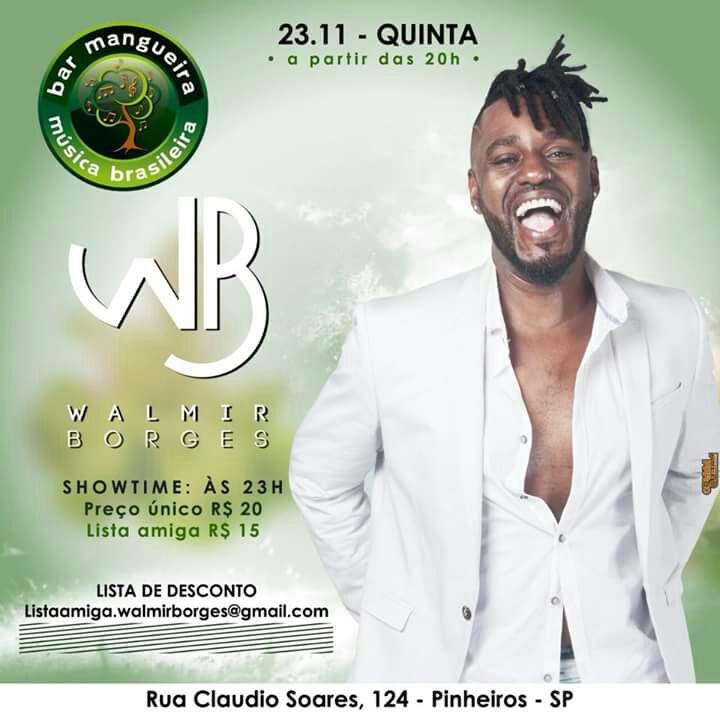 Walmir Borges faz show nesta quinta-feira no Bar Mangueira #nota
