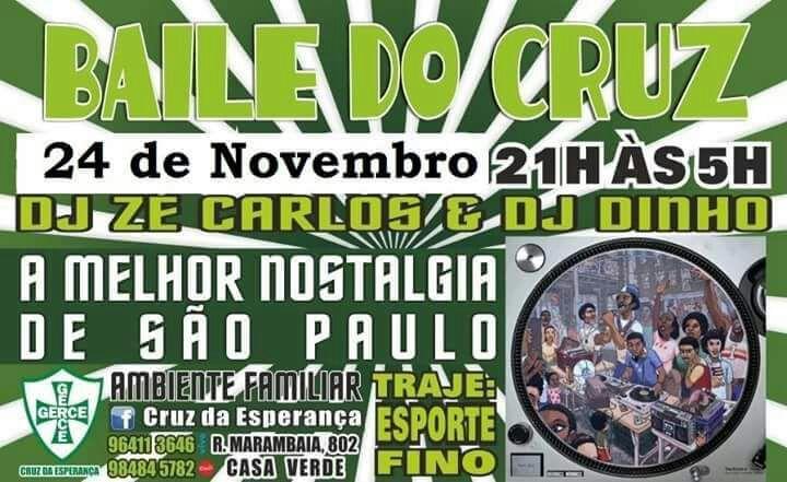 Baile do Cruz no Mês da Consciência Negra com DJ Zé Carlos e DJ Dinho #nota