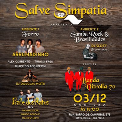 Salve Simpatia SP apresenta evento com vertentes do samba rock #nota