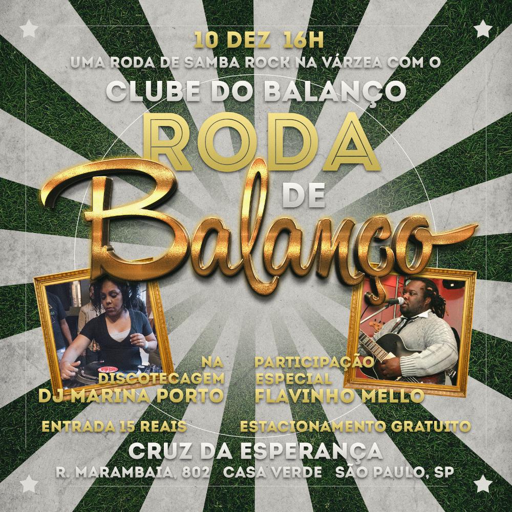Última Roda de Balanço do ano no Cruz traz Clube do Balanço, participação de Flavinho Mello e DJ Marina Porto