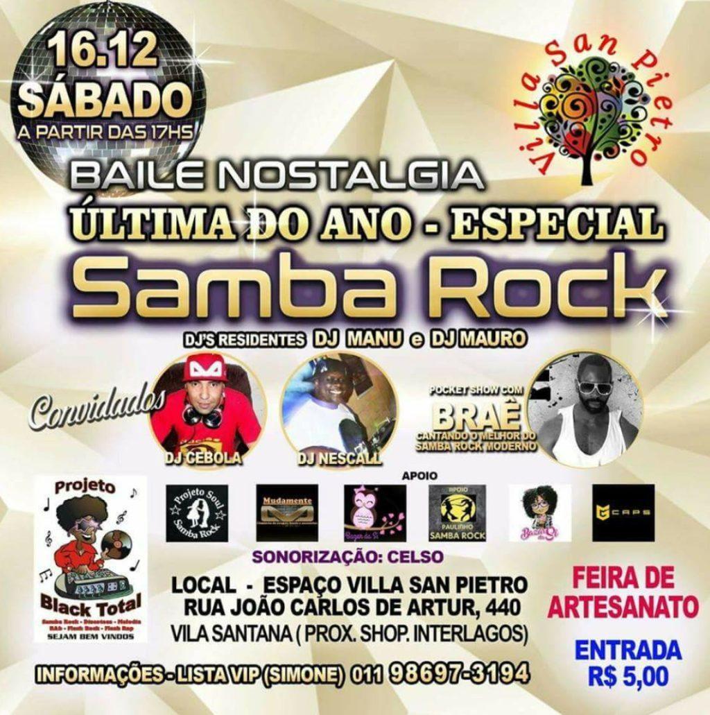 Baile nostalgia com especial samba rock; Última do ano na região de Interlagos #nota
