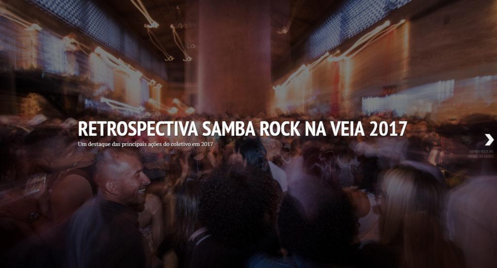 Confira a retrospectiva 2017 do coletivo Samba Rock Na Veia