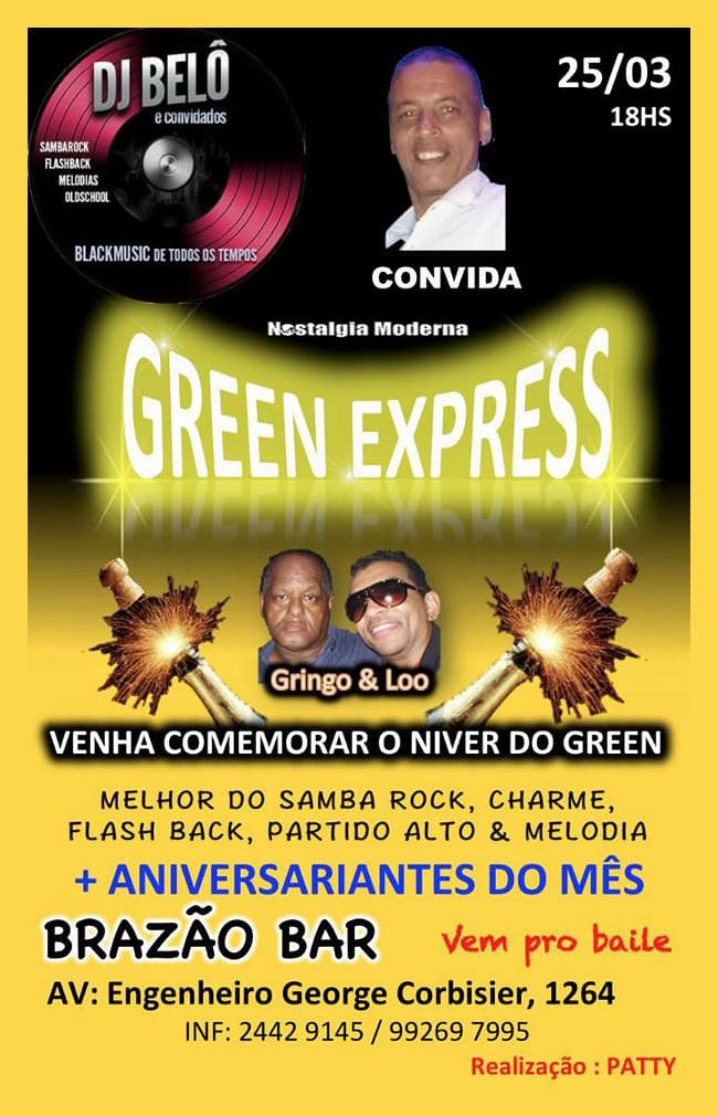 Green Express tem baile com DJs Gringo, Loo e como convidado DJ Belô #nota