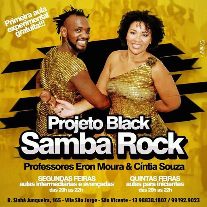 Faça aulas no Projeto Black Samba Rock com Cíntia e Eron na Baixada Santista #nota