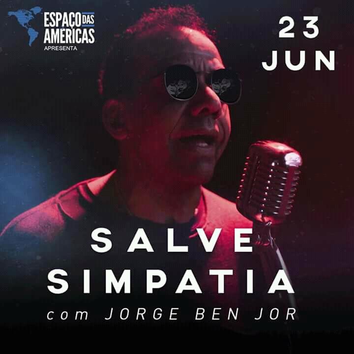 Jorge Ben Jor leva show Salve Simpatia para o Espaço das Américas #nota