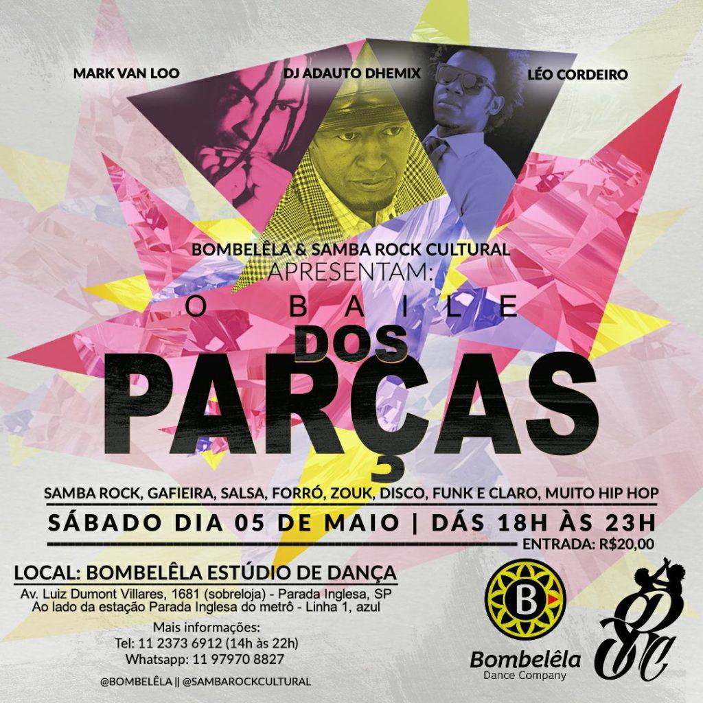 O Baile dos Parças acontece em maio com Mark, Dhemix e Léo Cordeiro #nota