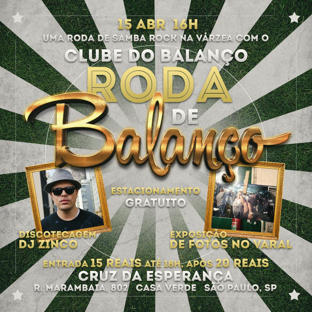 Roda de Balanço em abril excepcionalmente no terceiro domingo do mês com Clube do Balanço e DJ Zinco no baile #nota