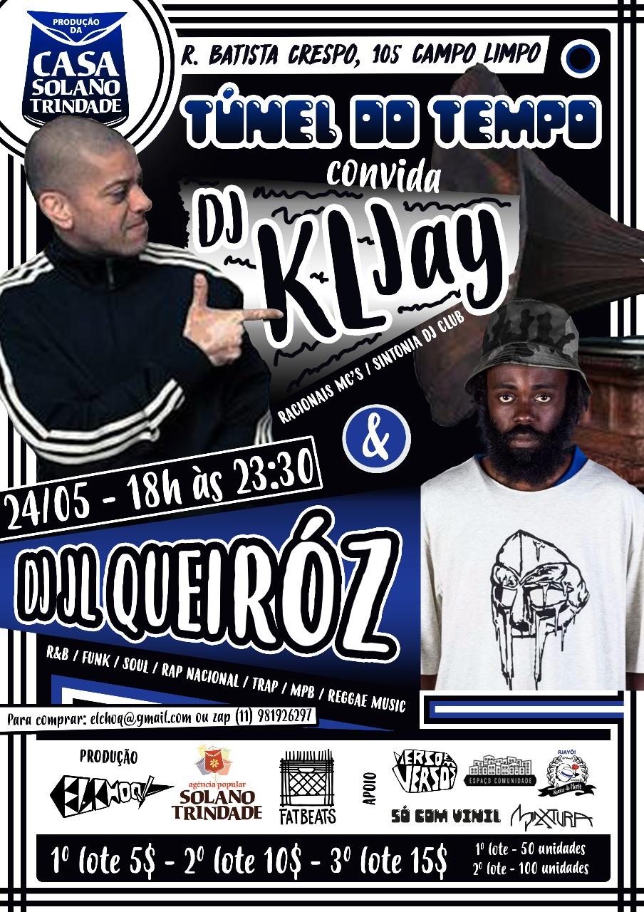 Projeto Túnel do Tempo convida KL Jay e DJ JL Queiróz na Casa Solano Trindade #nota
