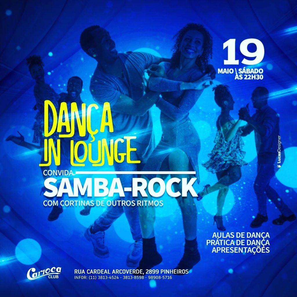 Dança in Lounge terá samba rock na programação do Carioca Club #nota