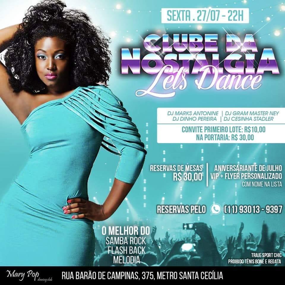 Sexta tem Clube da Nostalgia Let's Dance no Mary Pop #nota
