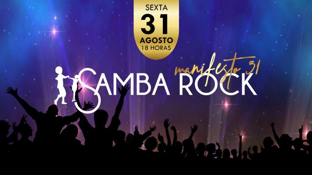 Manifesto 31 no Dia do Samba Rock busca políticas públicas para o movimento