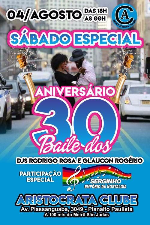 Sábado especial tem aniversário do Baile dos 30 no Aristocrata #nota