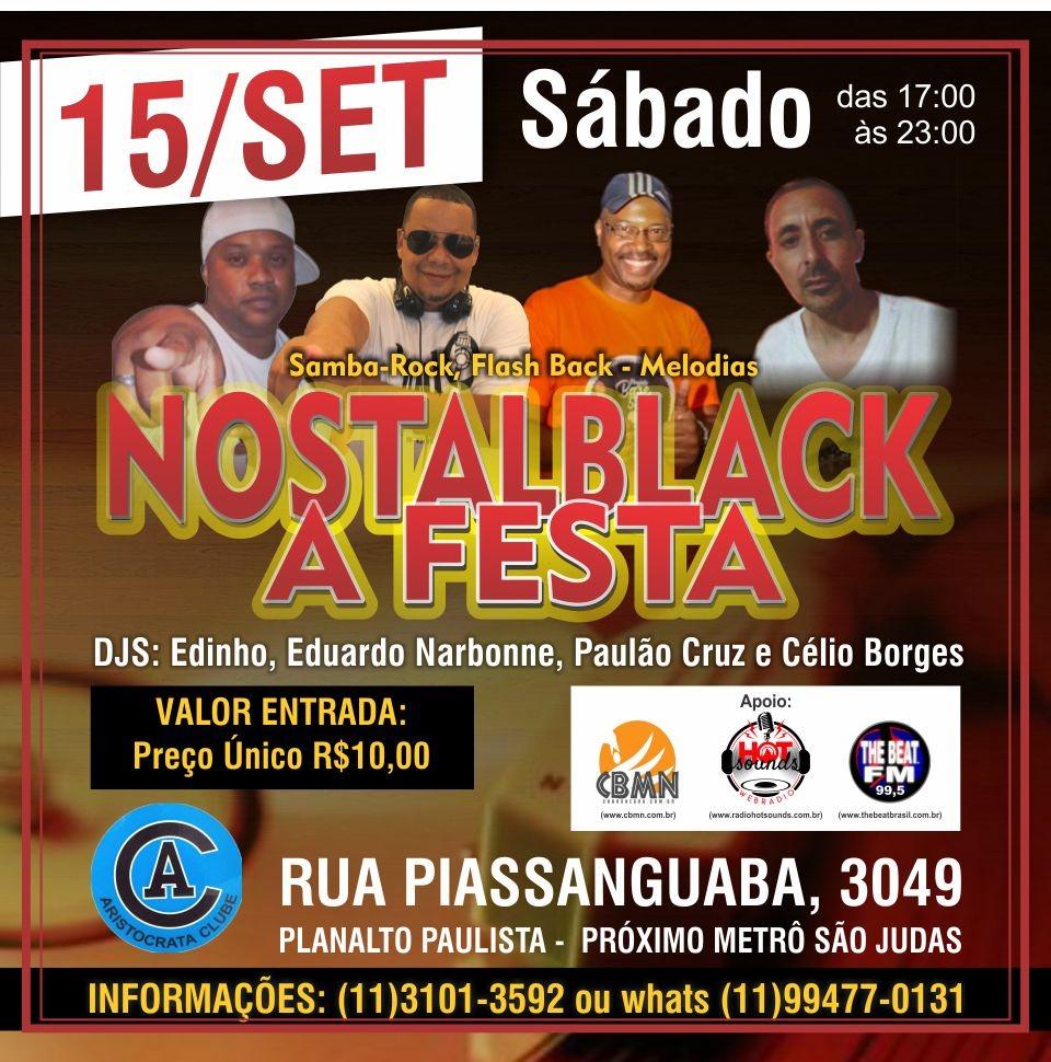 Nostalblack a Festa vem aí com samba rock, flash back e melodias #nota