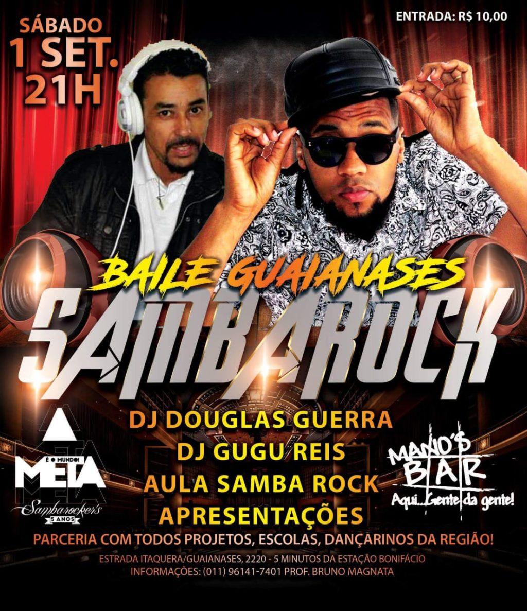 Vem aí Baile Guaianases Sambarock com DJs Douglas Guerra e Gugu Reis #nota