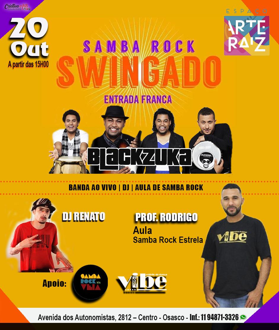 Espaço Arte Raiz recebe baile com show do projeto Samba Rock Swingado #nota