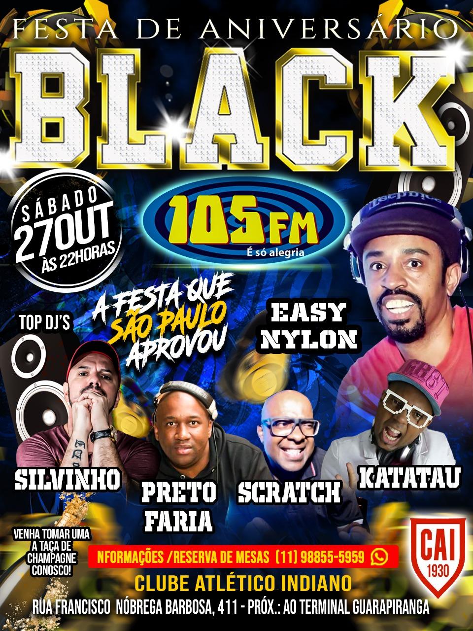 Festa de Aniversário Black 105 fm acontece no Clube Atlético Indiano; ZS de Sampa #nota